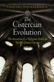 The Cistercian Evolution: The Invention of a Religious Order in Twelfth-Century Europe cover photo