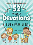 52 Weekly Devotionals for Busy Families cover photo