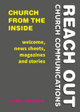 Church from the Inside: Welcome, News Sheets, Magazines and Stories cover photo