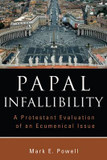 Papal Infallibility: A Protestant Evaluation of an Ecumenical Issue cover photo