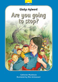 Gladys Aylward: Are you going to stop? cover photo