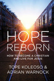 Hope Reborn: How to Become a Christian and Live for Jesus cover photo