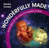 Wonderfully Made: God's Story of Life from Conception to Birth cover photo