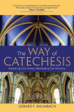 The Way of Catechesis: Exploring Our History, Renewing Our Ministry cover photo