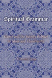 Spiritual Grammar: Genre and the Saintly Subject in Islam and Christianity cover photo