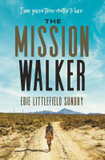 The Mission Walker: I was given three months to live... cover photo