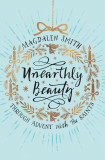 Unearthly Beauty: Through Advent with the Saints cover photo