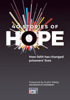 40 Stories of Hope: How faith has changed prisoners' lives cover photo