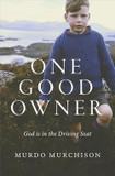 One Good Owner: God is in the Driving Seat