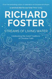 Streams of Living Water: Celebrating the Great Traditions of Christian Faith cover photo