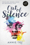 Out of Silence: Voiceless Words Echo an Unspoken Loss cover photo