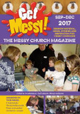 Get Messy! September - December 2017: Session Material, News, Stories and Inspiration for the Messy Church Community cover photo