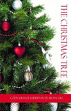 The Christmas Tree: God's Message Hidden in its Branches cover photo