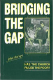 Bridging the Gap: Has the Church failed the poor? cover photo