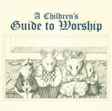 Children's Guide to Worship, A cover photo
