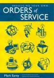 Producing Your Own Orders of Service cover photo
