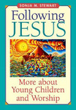 Following Jesus: More about Young Children and Worship cover photo