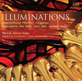 Illuminations: Organ works by King, Widor, Eben, Bach, Messiaen, & Reubke cover photo