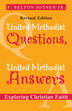 United Methodist Questions, United Methodist Answers: Exploring Christian Faith cover photo
