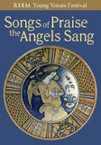 Songs of Praise the Angels Sing: A service for upper or equal voices to celebrate the joy of singing cover photo