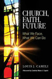Church, Faith, Future: What We Face, What We Can Do cover photo