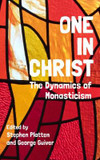 Oneness: The Dynamics of Monasticism cover photo