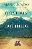 Anxious for Nothing: Finding Calm in a Chaotic World cover photo