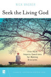 Seek the Living God: Five RCIA Inquiry Questions for Making Disciples cover photo