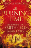 The Burning Time: The Story of the Smithfield Martyrs cover photo