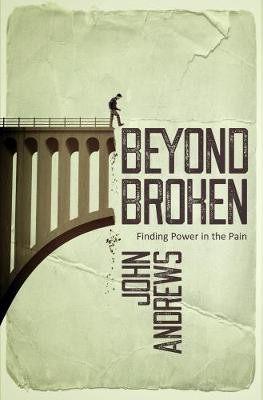 Beyond Broken: Finding power in the pain cover photo