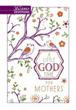 Little God Time for Mothers, A: 365 Daily Devotions cover photo