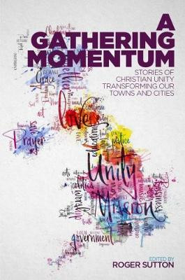 Gathering Momentum, A: Stories of Christian Unity Transforming Our Towns and Cities cover photo