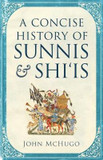A Concise History of Sunnis and Shi'is cover photo