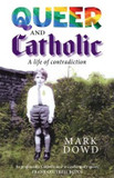 Queer and Catholic: A life of contradiction cover photo