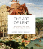 The Art Of Lent: A Painting A Day From Ash Wednesday To Easter cover photo