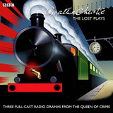 Agatha Christie: The 'Lost' Plays: Three BBC Radio Full-Cast Dramas: Butter in a Lordly Dish, Murder in the Mews & Personal Call cover photo