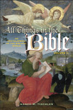All Things in the Bible: An Encyclopedia of the Biblical World cover photo