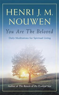 You are the Beloved: Daily Meditations for Spiritual Living cover photo