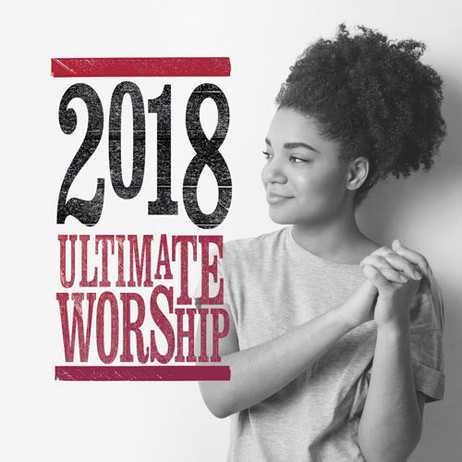 Ultimate Worship 2018 cover photo