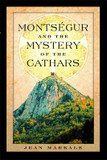 Montsegur and the Mystery of the Cathars cover photo