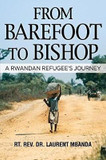 From Barefoot to Bishop: A Rwandan Refugee's Journey cover photo