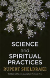 Science and Spiritual Practices: Transformative experiences and their effects on our bodies, brains and health cover photo
