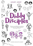 Diddy Disciples 2: January to August:: Worship And Storytelling Resources For Babies, Toddlers And Young Children cover photo
