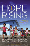 Hope Rising: How Christians Can End Extreme Poverty in This Generation cover photo