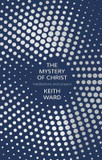 The Mystery of Christ: Meditations And Prayers cover photo