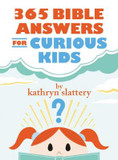 365 Bible Answers for Curious Kids: An If I Could Ask God Anything Devotional cover photo