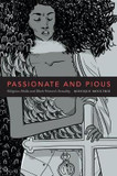 Passionate and Pious: Religious Media and Black Women's Sexuality cover photo