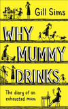 Why Mummy Drinks cover photo