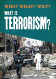 Who? What? Why?: What is Terrorism? cover photo