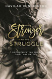 Stronger than the Struggle: Uncomplicating Your Spiritual Battle cover photo